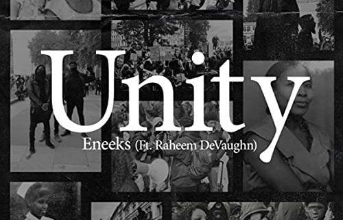 Eneeks – Unity feat. Raheem DeVaughn